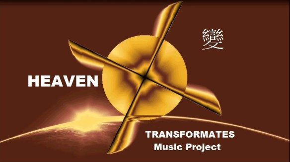 1 Taken from Chris Duggleby's Video HEAVEN - Part of the TRANSFORMATES 變 Music Project